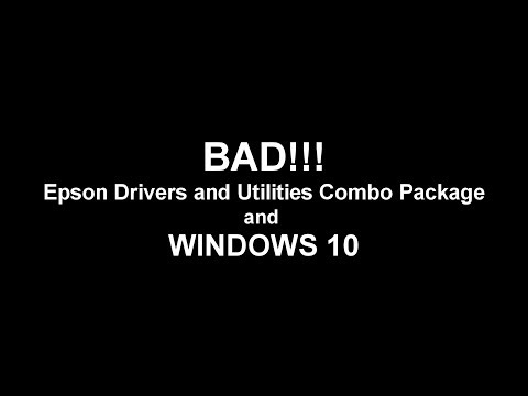 epson-drivers-and-utilities-combo-package-problems/issues-w/-windows-10-printer