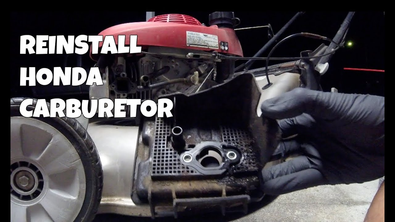How To Reinstall Carburetor On A Honda Lawn Mower Youtube