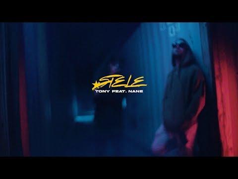 TONY - Stele feat. NANE (Official Video)