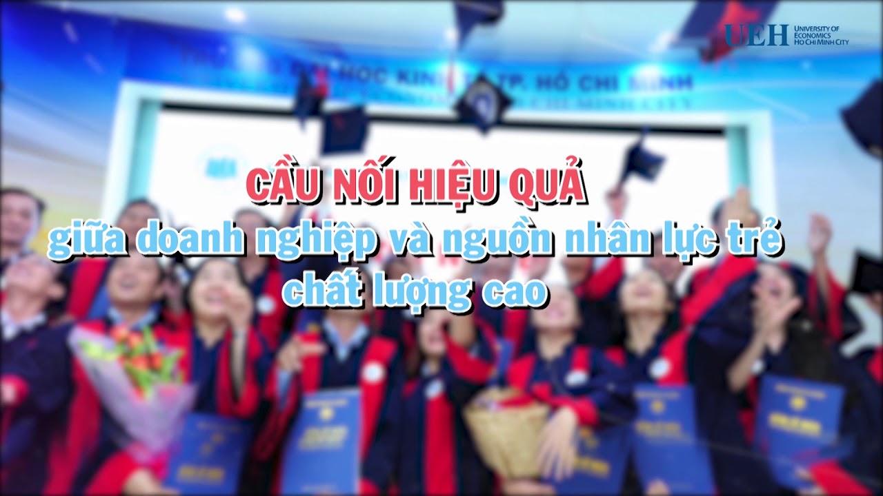 UEH – Ngày hội Nghề nghiệp Sinh viên TP. Hồ Chí Minh năm 2018 – HCMC CAREER FAIR 2018