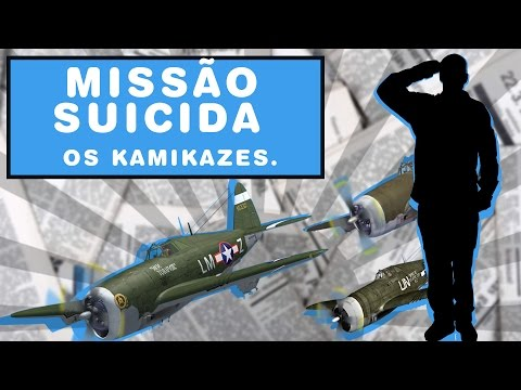 Veja o video – Os Kamikazes – FATOS NA HISTÓRIA