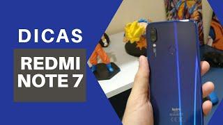 DICAS | REDMI NOTE 7 E REDMI NOTE 7 PRO