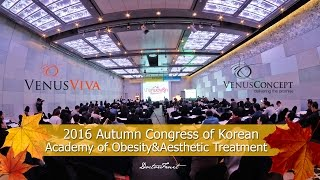 DoctorFruit - Venus viva - 2016 Autumn Congress of Korean Academy of Obesity&Aesthetic Treatment