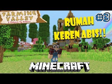WAAH RUMAHNYA BAGUS SEKALI - Minecraft Farming Valley Indonesia #2