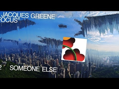 Jacques Greene - Someone Else Mp3
