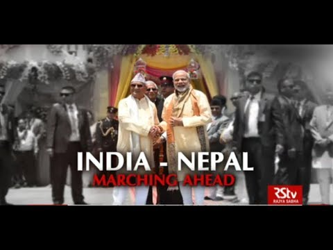In Depth : India - Nepal : Marching Ahead