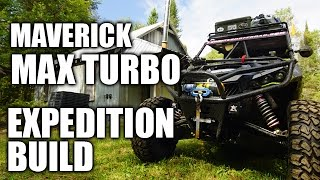 Can-Am Maverick Max X ds Turbo Expedition Project: PART 5
