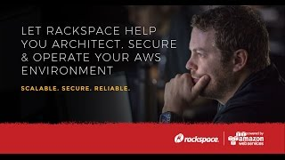 AWS & Rackspace Present: Best Practices for Security Compliance on AWS