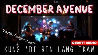December Avenue - Kung 'Di Rin Lang Ikaw (Live at Upperhouse BGC) *crowd singing*