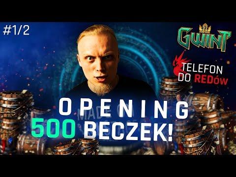 Gwint - Opening 500 Beczek! #1/2 + Telefon do REDów! :D