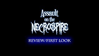 Assualt On the Necrospire First Try/Review