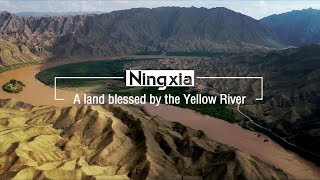 Ningxia – a land blessed by the Yellow River