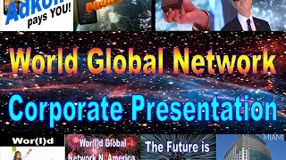 World Global Network Corporate Video, Maker of WORLD SPACE COMPUTER & GLASSES Wearable Computer
