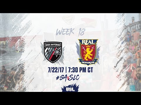USL LIVE - San Antonio FC vs Real Monarchs SLC 7/22/17