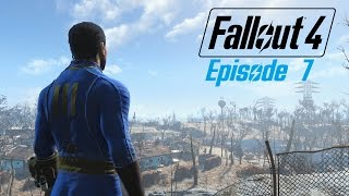 FALLOUT 4 (Survival) Ep. 7 : Trying not to get derailed