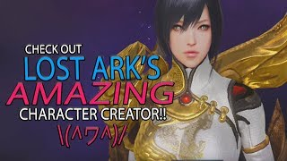 Lost Ark - Take A look At The Character Creator In This Hyped MMORPG! It's #Amaze! \(^ヮ^)/