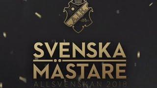 Vlogg: Kalmar FF vs AIK//SM-Guld 2018 & AIK Festen