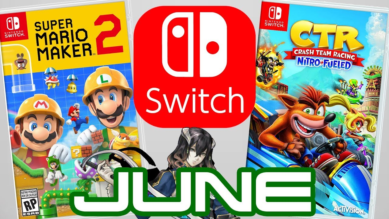 Top 10 Nintendo Switch Games Coming June 2019 Youtube