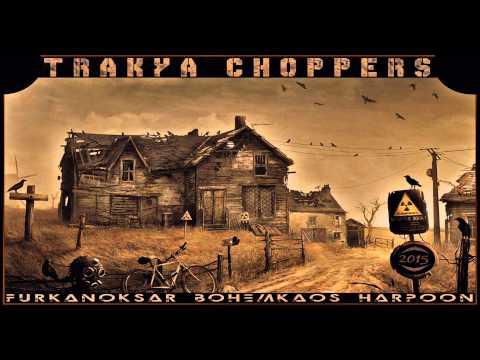 Furkan Oksar & Bohem Kaos & Harpoon - Trakya Choppers (2015)