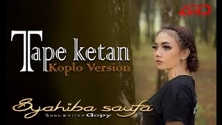 Download Mp3 Syahiba Saufa - Tape Ketan | Koplo Version