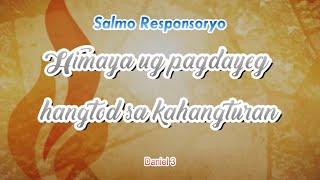 Responsorial Psalm Daniel 3 Himaya Ug Pagdayeg Hangtod Sa Kahangturan