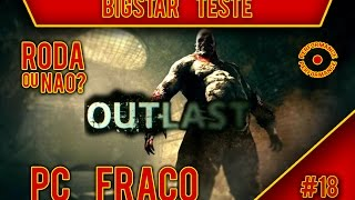 OUTLAST™ PC FRACO - GAMEPLAY PERFORMANCE - PC DUAL CORE - 2GB RAM - 9500GT + DOWNLOAD