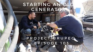 Starting an Old Generator (after sitting for years) - Project Brupeg Ep. 103