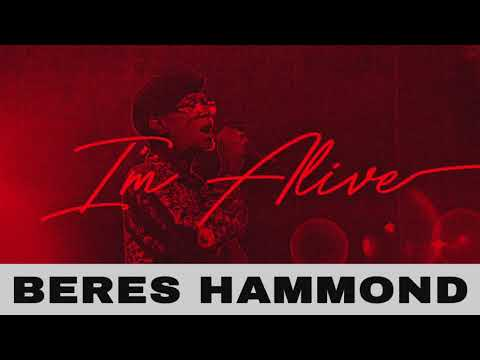 Beres Hammond - I'm Alive | Official Audio