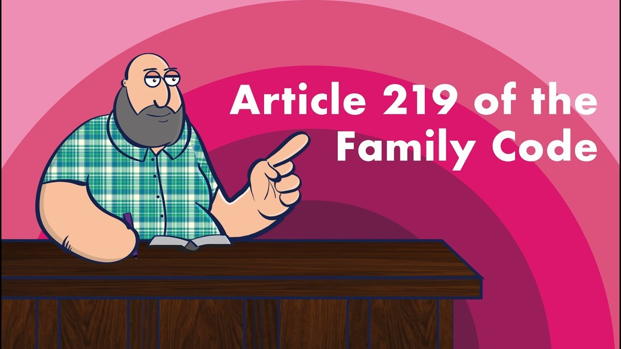 Torts And Damages Article 219 Of The Family Code