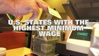 Top 10 US States With The Highest Minimum Wage 2014