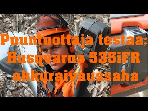 Puuntuottaja Testaa: Husqvarna 535iFR Akkuraivaussaha