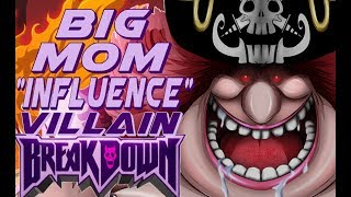 Villain Breakdown - How Big Mom Subconsciously Effects The One Piece Universe