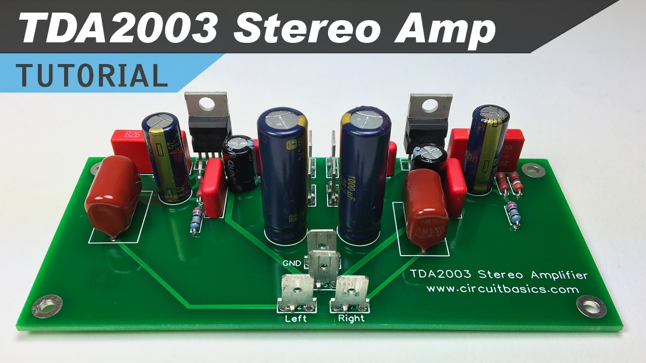 Tda2003 Stereo Amplifier Design Tutorial Youtube Search Schematic Of Tube Preamplifier For This