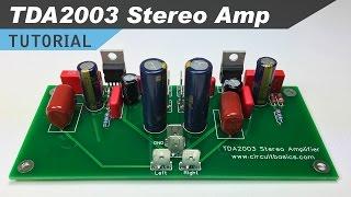 TDA2003 Stereo Amplifier Design Tutorial