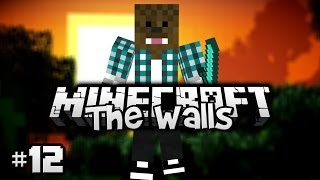 Minecraft - The Walls ! [Ep.12]