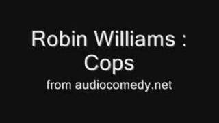 Robin Williams: Cops