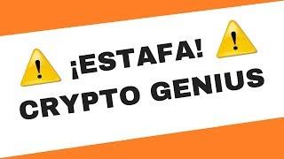 The Crypto Genius es ESTAFA!! - ⛔¡NO INGRESAR DINERO!⛔ - VER OPINIONES
