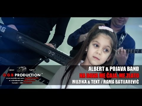 ALBERT & POJAVA BAND / NA DAVA ME CAJA, ME ZLATO ©2016-17 [OFFICIAL VIDEO] (G.G.B PPRODUCTION ®)