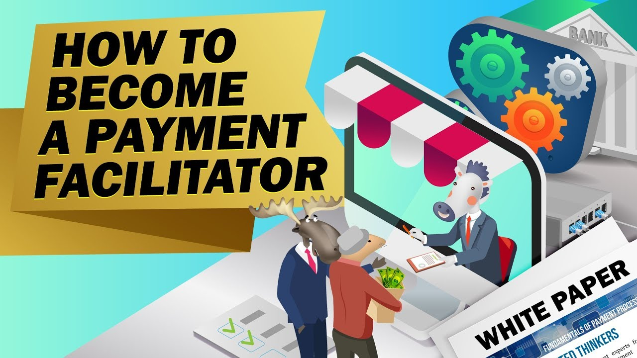 How to Become a Payment Facilitator