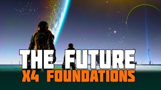 X4 Foundations - Paid Expansion - Plus Updates 2.0, 2.5 and 3.0