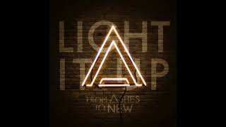 From Ashes To New - Light It Up
