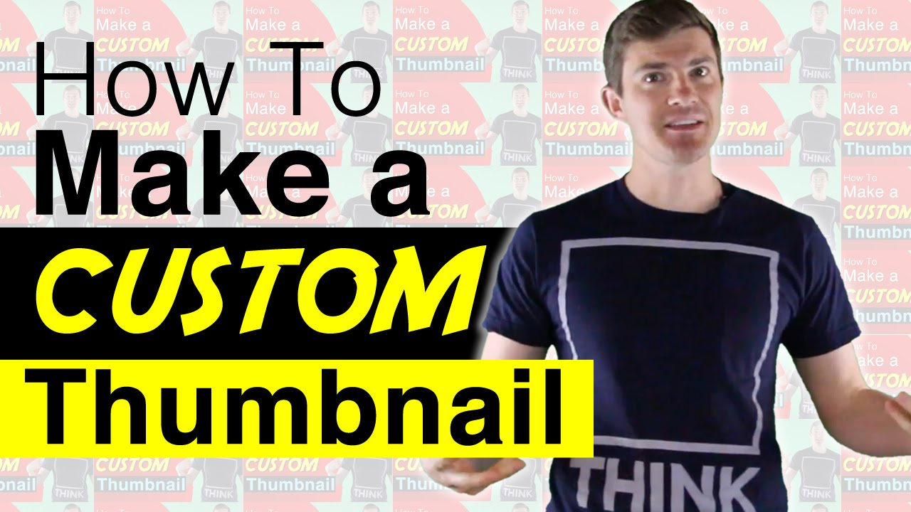How To Make Custom YouTube Thumbnails [Tutorial] - Without Software!