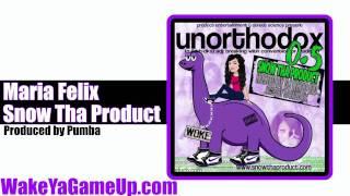Snow Tha Product - Maria Felix  (Unorthodox .5 Mixtape)