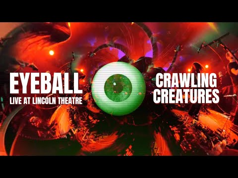 EYEBALL - Crawling Creatures (Live)