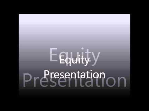 Equity Presentation