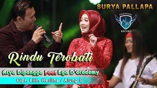Rindu Terobati - Arya Dipangga feat. Ega Noviantika (D'academy) [OFFICIAL]