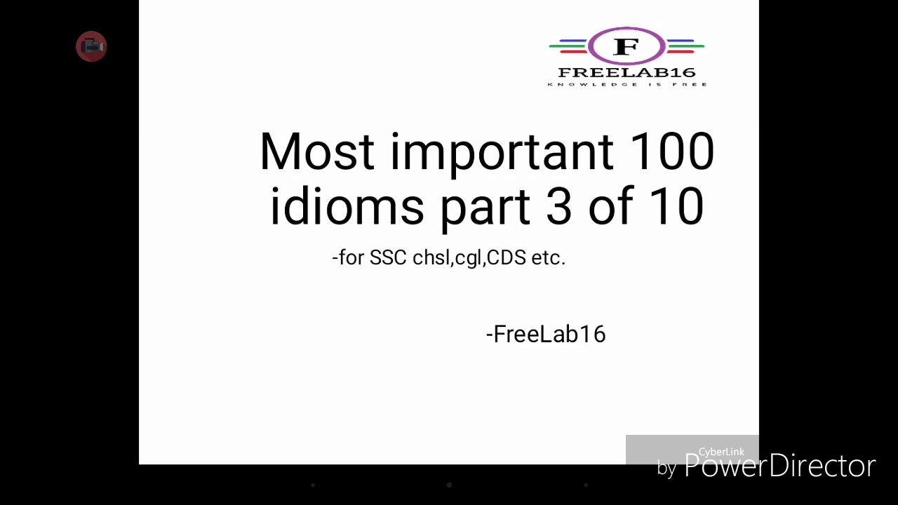 Most important 100 Idioms for SSC chsl,cgl,CDS part 3 of 10