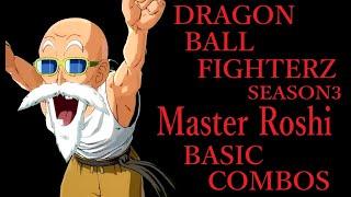 【S3】DRAGON BALL FIGHTERZ MASTER ROSHI BASIC COMBOS【ドラゴンボールファイターズ 亀仙人 基礎コンボ】