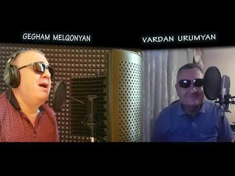 Vardan Urumyan Ft  Gegham Melqonyan   Qami