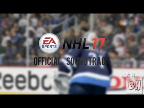 NHL 17 Official Soundtrack